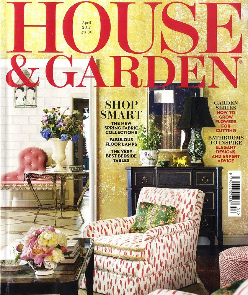 House & Garden April 2017